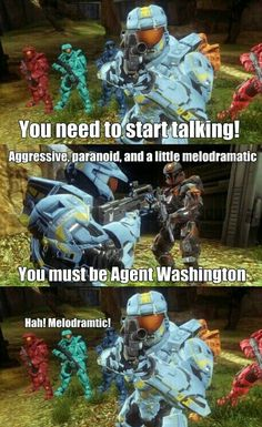 """""""Ha! Melodramatic!"""" - Wash is melodramatic and I love it (Red vs Blue, Season 11)"""
