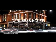 DARKNESS HOUSE © 2016 THE V.I.P. (Official Music Video)