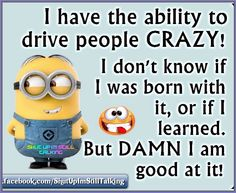 Drive People Crazy!