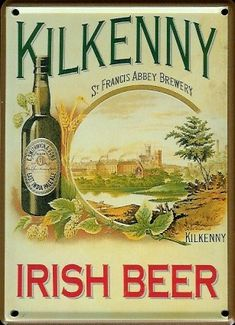 Buy this Kilkenny Irish Beer Vintage Beer Tin Metal Pub Sign - embossed - memorabilia breweriana accessory - unique gift or collectable. Pub Signs, Beer Signs, Drink Signs, Vintage Labels, Vintage Signs, Vintage Posters, Sous Bock, Irish Beer, Irish Eyes Are Smiling
