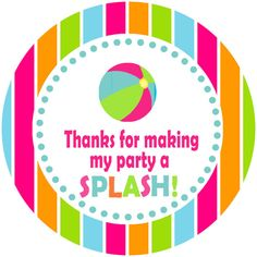 thanks for making my party a splash sticker