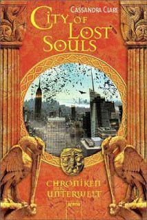 Lesendes Katzenpersonal: [Rezension] Cassandra Clare - City of Lost Souls (...
