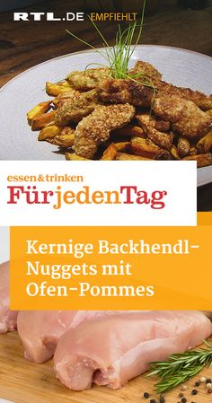 """Kernige Backhendl-Nuggets mit Ofen-Pommes - """"essen & trinken - Für jeden Tag"""" - RTLplus - Best Picture For snacks for party For Your Taste You are looking for something, and it is going t - Healthy Snacks Before Bed, Healthy Party Snacks, Healthy Low Carb Dinners, Healthy School Snacks, Healthy Toddler Snacks, Healthy Snacks For Diabetics, Low Carb Breakfast Easy, Weight Watcher, Snacks Under 100 Calories"""