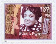 Ethel L. Payne, 1911-1991, (U.S.) African American civil rights reporter. Commemorated with the 37c Women in Journalism, Ethel Payne stamp issued September 14, 2002 in Fort Worth, Texas. Catalog # 3667.