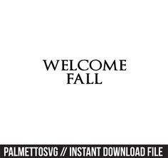 Silhouette Cameo, Silhouette Files, Welcome Fall, Monogram Fonts, Cutting Files, Cricut, Zip, Create, Projects