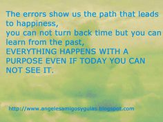 ÁNGELES AMIGOS Y GUÍAS: DAILY MESSAGE: The errors show us the path that le...