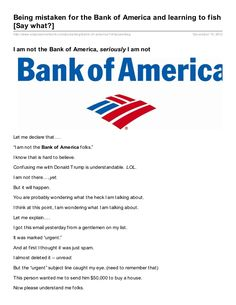 Being-mistaken-for-the-bank-of-america-and-learning-to-fish-say-what by Steve Kallock via Slideshare