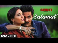 Salamat Video Song | SARBJIT | Randeep Hooda, Richa Chadda | Arijit Singh, Tulsi Kumar, Amaal Mallik | Presenting SALAMAT Video song from upcoming biographical drama movie SARBJIT, directed by Omung Kumar starring Randeep Hooda, Aishwarya Rai Bachchan, Richa Chadda in lead roles. This Salamat song is beautifully composed by Amaal Mallik in the lyrics of Rashmi Virag and sung by Amaal Mallik Feat.... | http://masalamoviez.com/sarbjit/