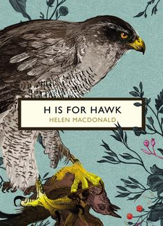 H is for hawk by helen macdonald goodreads giveaways