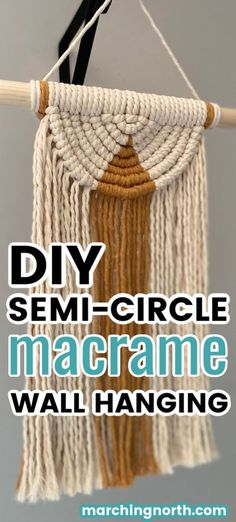 Learn how to make a beautiful semi circle DIY macrame wall hanging in this step by step tutorial (+ video!) Add some boho vibes to your home today! Macrame Design, Macrame Art, Macrame Projects, How To Macrame, Micro Macrame, Macrame Wall Hanging Patterns, Diy Wall Hanging, Macrame Wall Hangings, Free Macrame Patterns