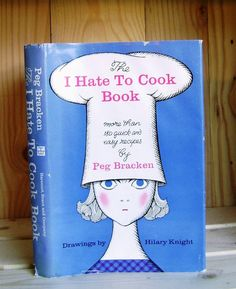 Vintage I Hate to Cook Book Signed by Peg by CrookedHouseBooks
