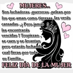 Hermosas Frases Lindas Del Dia De La Mujer | Mas Imagenes Para Cumpleaños Happy Woman Day, Happy Women, Mother Son Quotes, Morning Greeting, S Quote, Spanish Quotes, Ladies Day, Bff, Fictional Characters