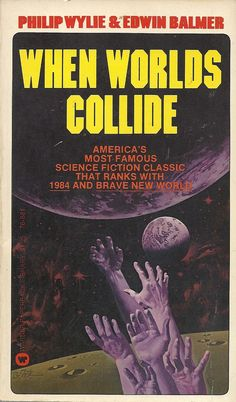 Essential Science Fiction 'When Worlds Collide' and the sequel 'Aft – Vintage Bookseller Science Fiction Books, Pulp Fiction, Classic Sci Fi Books, Book Cover Art, Book Covers, Sci Fi Novels, Arte Tribal, Cool Books, Journey