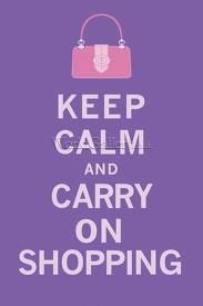 Keep Calm Signs, Keep Calm Quotes, Online Shopping Quotes, Shopping Deals, Girls Shopping, Retail Therapy, Wise Words, Carry On, Giclee Print