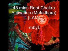 Root Chakra Meditation Activation 45 mins [LAM] - Open your Root Chakra!