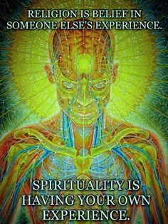 Religion is beliefs in someone else's experience. Spirituality is having your own experience. Yoga Mantras, Spiritual Growth, Spiritual Quotes, Spiritual Medium, Zen Quotes, Spiritual Awareness, Spiritual Practices, Life Quotes, Chakras