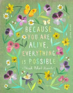 ON SALE! Everything Is Possible art print Watercolor Painting Thich Nhat Hanh inspirational Wall Art Katie Daisy Thich Nhat Hanh, Acrylic Artwork, Everything Is Possible, Everything Everything, Inspirational Wall Art, Beautiful Words, Positive Quotes, Strong Quotes, Art Quotes
