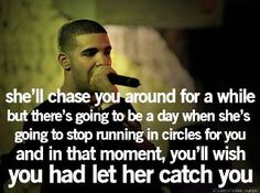 yes!! Girls will do anmost anything to please her man, then one day everything changes and she wants to be chased or caught!!!