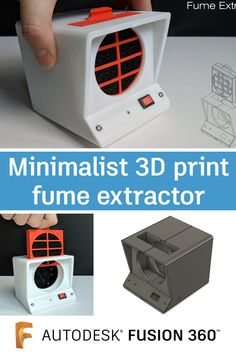print a minimalist fume extractor designed with Fusion 360 to help ventilate your workspace while soldering. Product Development Process, 360 Design, Pc Cases, 3d Prints, 3d Projects, Soldering, 3d Printed Products, Printer, Impressionism