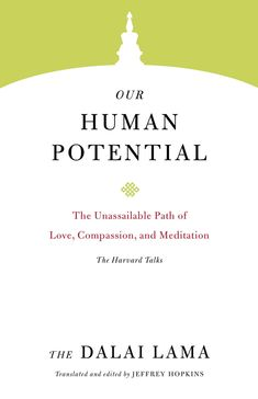 Buy Our Human Potential: The Unassailable Path of Love, Compassion, and Meditation by The Dalai Lama, Thupten Jinpa and Read this Book on Kobo's Free Apps. Discover Kobo's Vast Collection of Ebooks and Audiobooks Today - Over 4 Million Titles! Mahatma Gandhi, Osho, William Shakespeare, Dalai Lama Books, English Book, Best Face Products, Compassion, Philosophy, Psychology