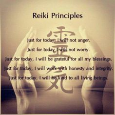 5 Reiki Principles to Promote a Healthy Loving Life..