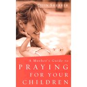 "Read ""A Mother's Guide to Praying for Your Children"" by Quin Sherrer available from Rakuten Kobo. Most Christian parents pray for their children, but many don't know how to pray effectively and powerfully. Spiritual Attack, Spiritual Warrior, Prayer Warrior, How To Pray Effectively, Praying For Your Children, Christian Magazines, Mom Prayers, Life Hurts, Adoptive Parents"
