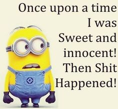 LOL Funniest Minions Comedian Quotes AM, Thursday September 2015 PDT) - 10 pics - Minion Quotes Cute Minions, Funny Minion Memes, Minions Quotes, Funny Jokes, Minion Humor, Hilarious, Minion Sayings, Minions Minions, Minions Images