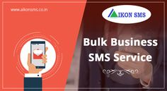 Bulk #SMS for #business has been our new addition to the lot! Find more about it here: https://aikonsms.co.in/business-sms