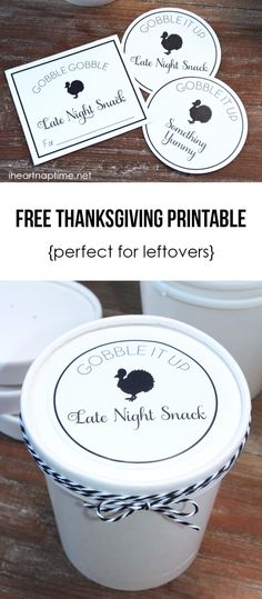 Free printables for Thanksgiving ...great idea for sending home leftovers!