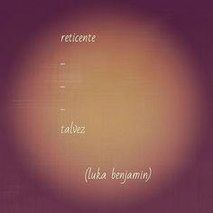 #reticencias #vacilo