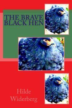 The brave black hen Little Books, Brave, Book Art, Vibrant, Birds, Amazon, Kindle, Artist, Ms