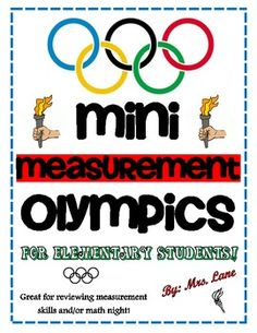 For a unit ending activity - Mini Measurement Olympics (For Elementary Students!)