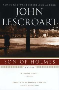 Son of Holmes -Found this one boring. I just couldn't get into it and it didn't pick up until the last 1/4. 2 out of 5 stars. sm