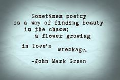 Beautiful love poems by John Mark Green - writing inspiration - poetry - poets - writers - poets #poetry #love #poems #johnmarkgreenpoetry johnmarkgreenpoetry.tumblr.com