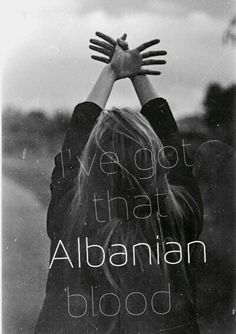 Damm straight proud to be albanian