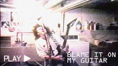 Watch on YouTube! Blame It On My Guitar - Assembled from VHS and Super8 footage taken in the 80s and 90s. - Song available on iTunes, Spotify and more!