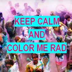 #colormerad Keep calm and color me rad
