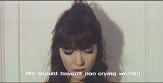 """Une Femme est une Femme - """"On devrait boycotter les femmes qui ne pleurent pas"""""""