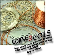 Useful Charts Show How Much Wire Needed for Wire Coils - The Beading Gem's Journal