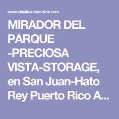MIRADOR DEL PARQUE -PRECIOSA VISTA-STORAGE, en San Juan-Hato Rey Puerto Rico Apartamento en Condominio-Mirador Del Parque de 3 Cuartos y 2 1/2 Baños Clasificado:  3938408 ¡Consejos Arquitecta!  16 Foto(s), Ampliar  Cuartos 3, Baños 2 1/2,     Condominio-Mirador Del Parque, San Juan-Hato Rey $260,000 ENSERES Y A/C INCLUIDO       Armando Olive REALTOR® Lic.15303 PROVIVIENDAPR.COM 787-410-6003     Agregar a Favoritos      Ver listado de Vendedor Ver Video Evite el Fraude (Consejos) Haga…