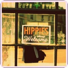 Hippies Welcome