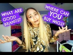 BEST PLACES TO BUY WIGS!! TIPS ON FINDING YOUR FIRST WIG! BEST WIG BRANDS…