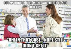 And it's pharmacy's fault