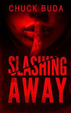 Slashing Away: A Dark Psychological Thriller (Gushers Ser... https://www.amazon.com/dp/B06XF4C6WW/ref=cm_sw_r_pi_awdb_x_fpyizb13G7GRY