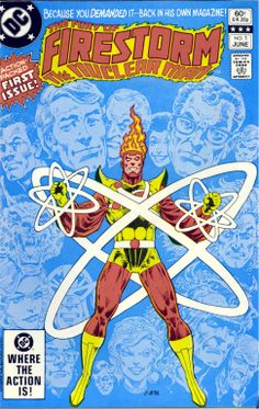 The Fury Of Firestorm 1, June 1982, cover by  Pat Broderick and Dick Giordano
