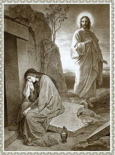 Mary Magdalene, weeping at the tomb, shortly before Christ approaches her.
