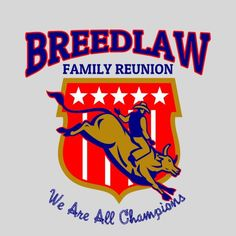FRR 05N: Cowboy riding a bull. We are a family of champions! #reuniontees #ctp365 #reuniontshirts #familyreuniontshirts