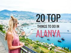 20 Top Things to do in Alanya Turkey (With Prices & Video) - Hippie In Heels http://hippie-inheels.com/20-things-to-do-in-alanya-turkey-prices-video/
