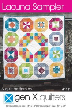 Lacuna Sampler Quilt Pattern - Advanced Beginner. Scrap and Fat Quarter Friendly! Available in Hard Copy and PDF at Gen X Quilters