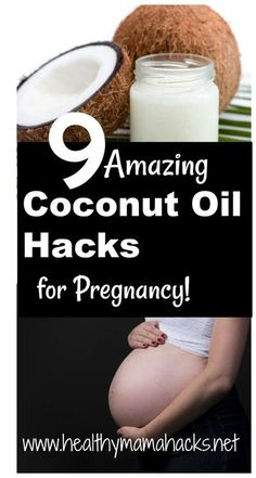 9 great uses for coconut oil during Pregnancy. #pregnancy, #naturalremediesforpregnancy, #pregnancyhacks, #coconutoil, Pregnancy Care, Pregnancy Health, First Pregnancy, Pregnancy Workout, Pregnancy Advice, Baby Health, Pregnancy Fitness, Happy Pregnancy, All About Pregnancy